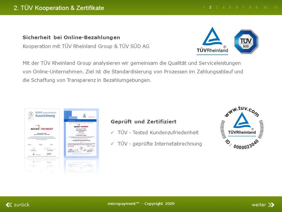2. TÜV Kooperation & Zertifikate Sicherheit bei Online-Bezahlungen Kooperation mit TÜV Rheinland Group & TÜV SÜD AG Mit der TÜV Rheinland Group analys