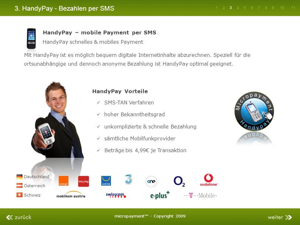 3. HandyPay - Bezahlen per SMS HandyPay – mobile Payment per SMS HandyPay schnelles & mobiles Payment SMS-TAN Verfahren hoher Bekanntheitsgrad unkompl