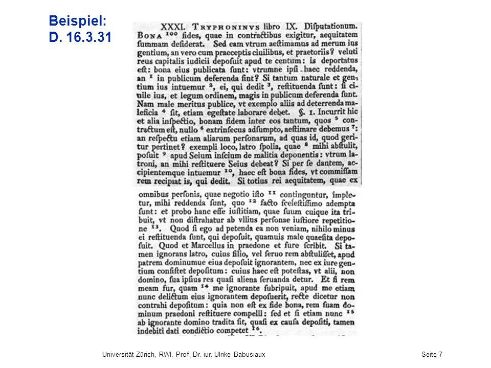 Universität Zürich, RWI, Prof. Dr. iur. Ulrike BabusiauxSeite 7 Beispiel: D. 16.3.31
