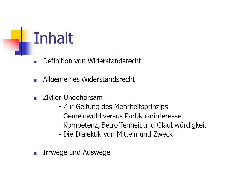 Zum Text – Teil 2 Dieter Rucht beschäftigt sich mit der Frage, wann Widerstand gerechtfertigt ist, wer die betroffenen sind, die Rolle der Minderheite