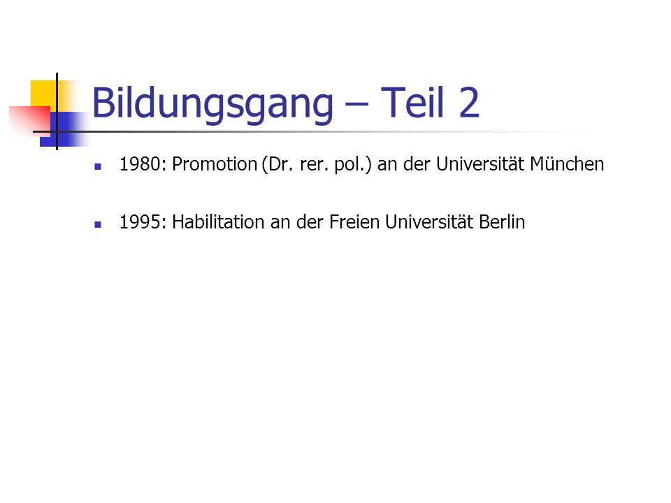 Bildungsgang – Teil 1 Studien: Politikwissenschaft, Soziologie, Sport in München 1974: Wissenschaftliche Prüfung für das Lehramt an Gymnasien in den F