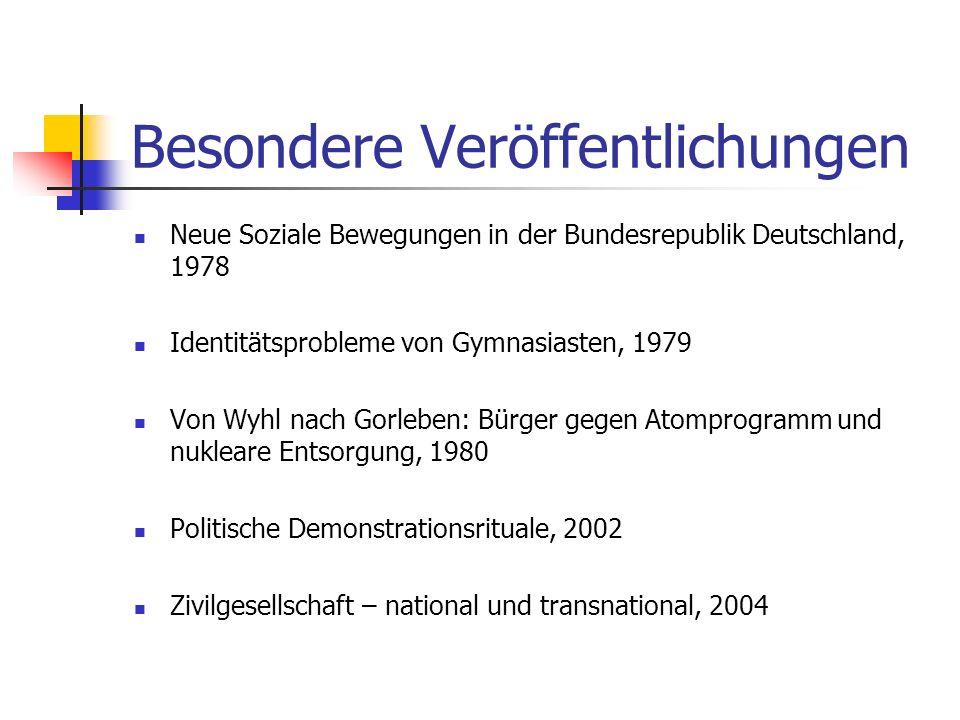 Forschungsschwerpunkte Politische Soziologie sozialer Wandel politische Partizipation soziale Bewegungen Umweltkonflikte Europäische Integration Trans