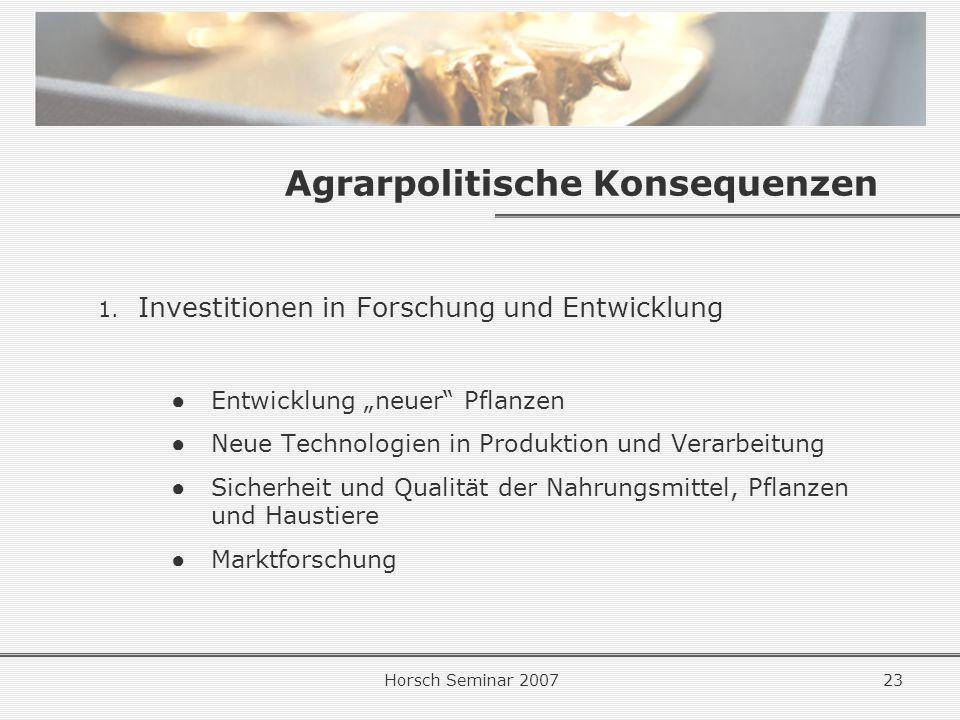 Horsch Seminar 200723 Agrarpolitische Konsequenzen 1.