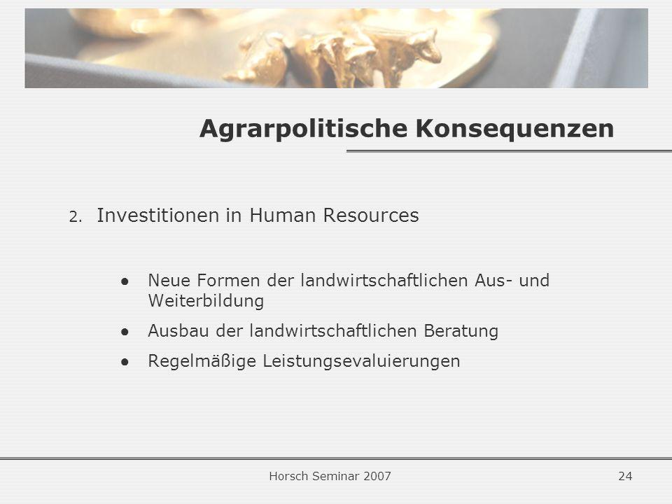 Horsch Seminar 200724 Agrarpolitische Konsequenzen 2.