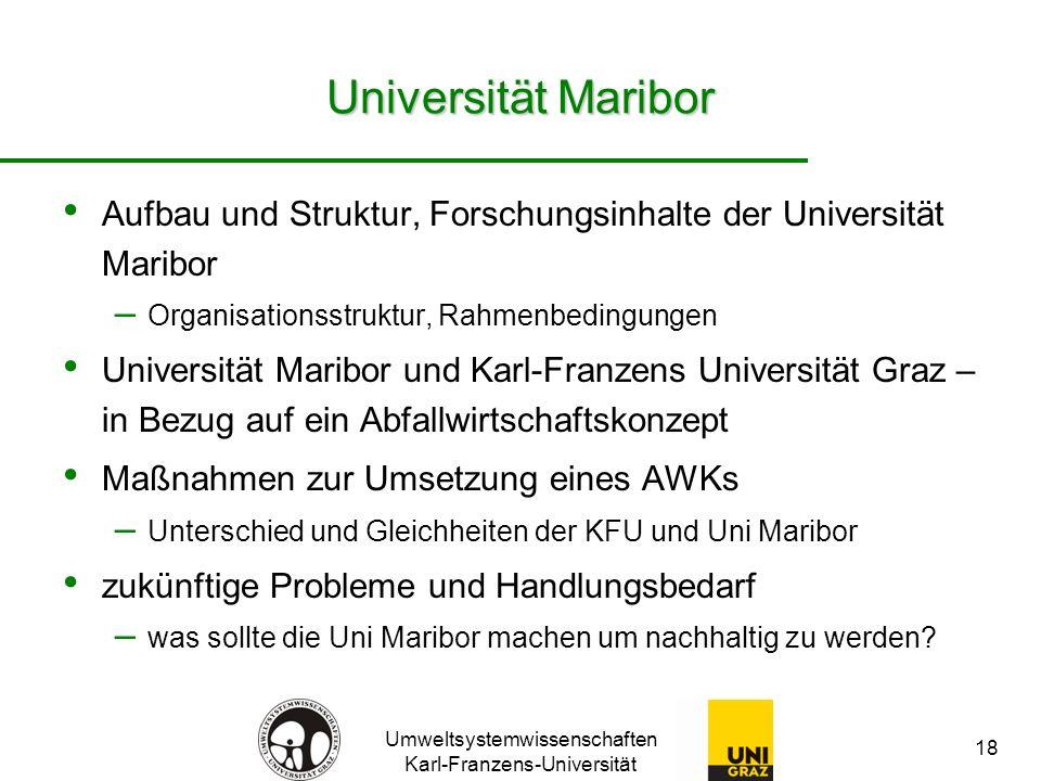 Umweltsystemwissenschaften Karl-Franzens-Universität 18 Universität Maribor Aufbau und Struktur, Forschungsinhalte der Universität Maribor – Organisat