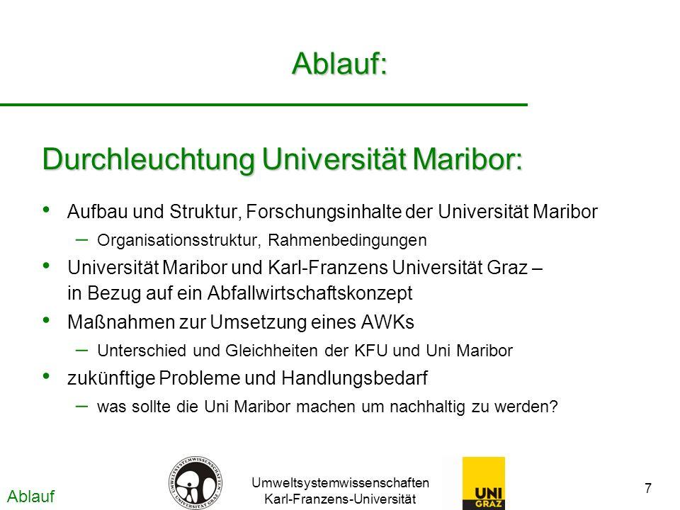 Umweltsystemwissenschaften Karl-Franzens-Universität 7 Ablauf: Aufbau und Struktur, Forschungsinhalte der Universität Maribor – Organisationsstruktur,