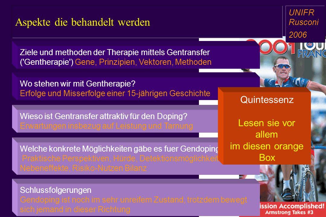 Wo stehen wir mit Gentherapie? Erfolge und Misserfolge einer 15-jährigen Geschichte Welche konkrete Möglichkeiten gäbe es fuer Gendoping? Praktische P