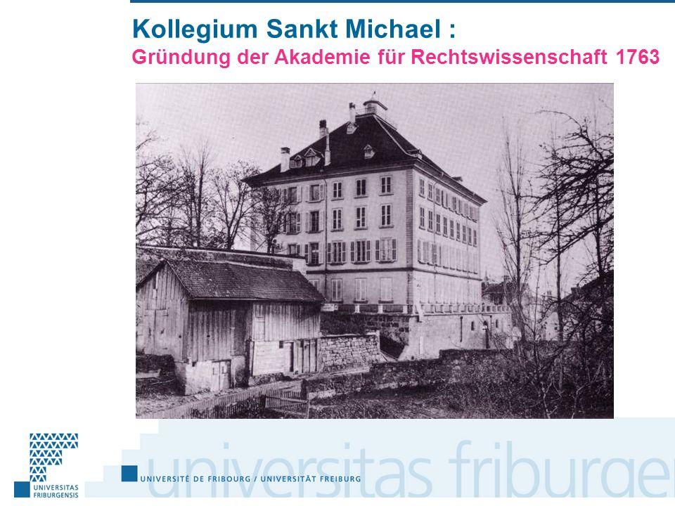 Kollegium Sankt Michael : Gründung der Akademie für Rechtswissenschaft 1763