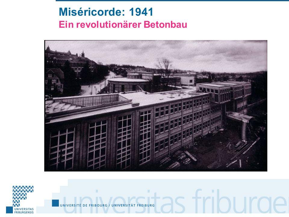 Miséricorde: 1941 Ein revolutionärer Betonbau