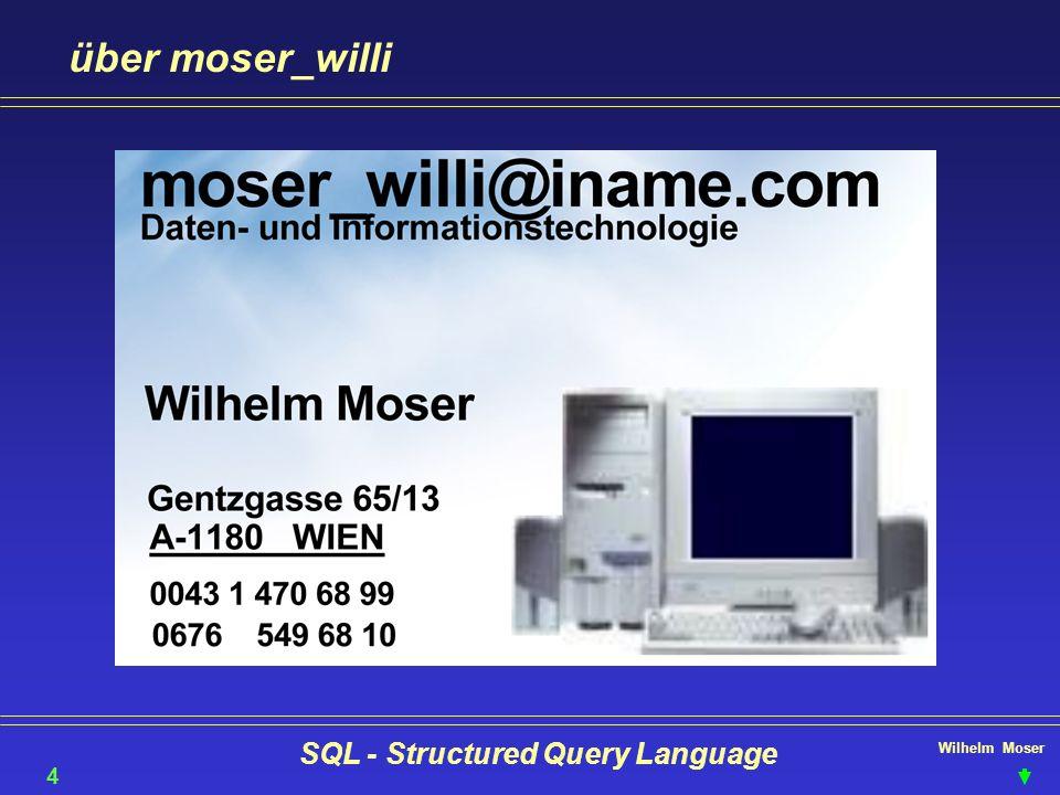 Wilhelm Moser SQL - Structured Query Language über moser_willi 45