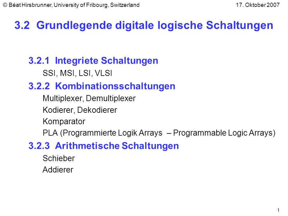 1 3.2 Grundlegende digitale logische Schaltungen 3.2.1 Integriete Schaltungen SSI, MSI, LSI, VLSI 3.2.2 Kombinationsschaltungen Multiplexer, Demultipl