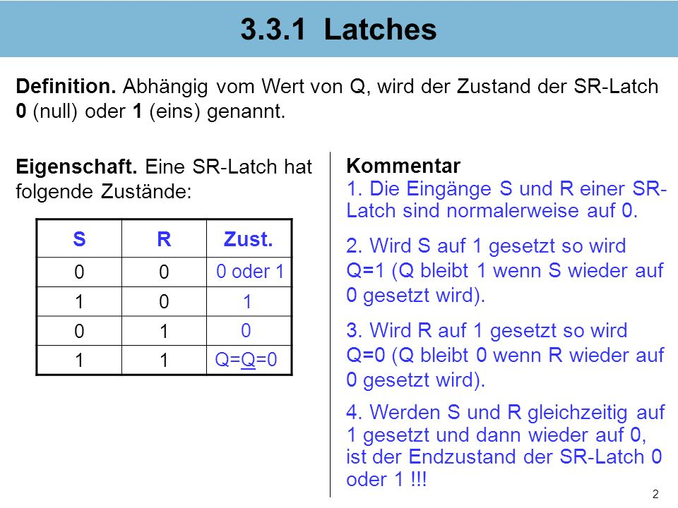 2 3.3.1 Latches Definition.