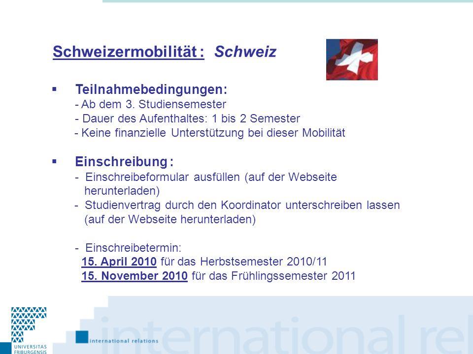 Erasmus: Europa Teilnahmebedingungen: - Ab dem 3.