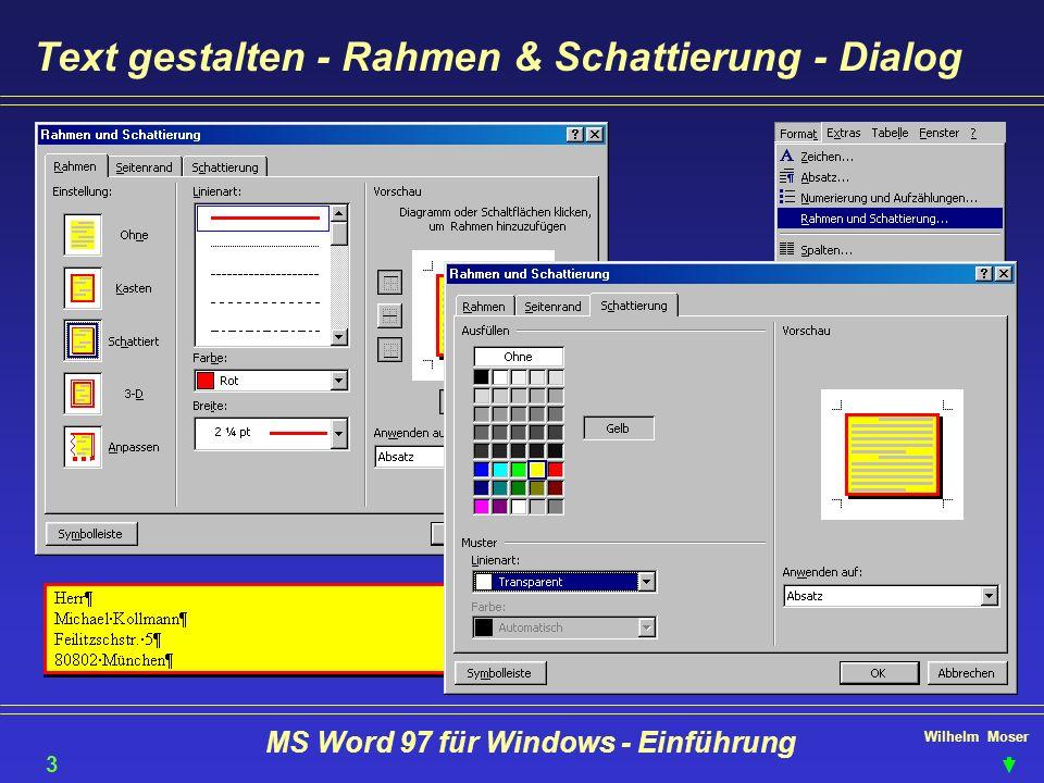 Wilhelm Moser MS Word 97 für Windows - Einführung Text gestalten - Rahmen & Schattierung - Dialog 36