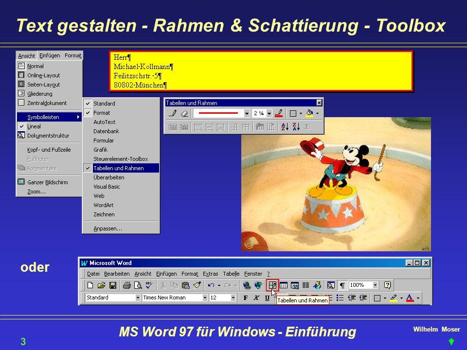 Wilhelm Moser MS Word 97 für Windows - Einführung Text gestalten - Rahmen & Schattierung - Toolbox 37 oder