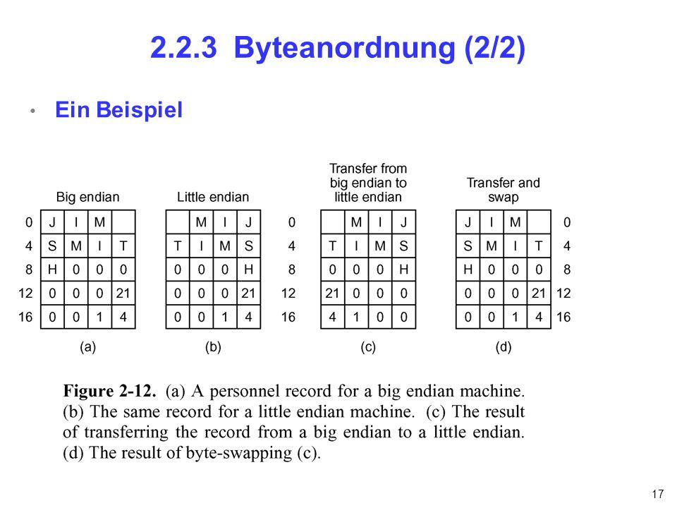 17 2.2.3 Byteanordnung (2/2) Ein Beispiel