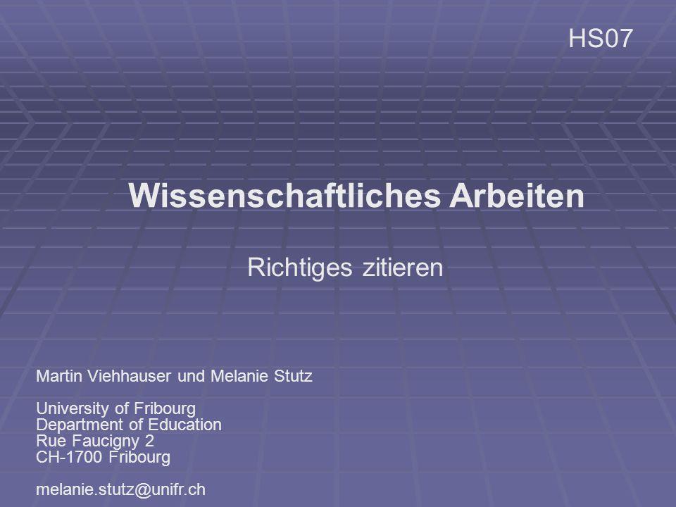Martin Viehhauser und Melanie Stutz University of Fribourg Department of Education Rue Faucigny 2 CH-1700 Fribourg melanie.stutz@unifr.ch Richtiges zi