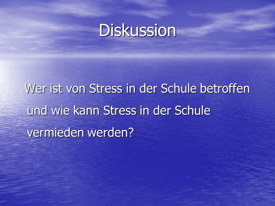 Diskussion Wer ist von Stress in der Schule betroffen und wie kann Stress in der Schule vermieden werden? Wer ist von Stress in der Schule betroffen u