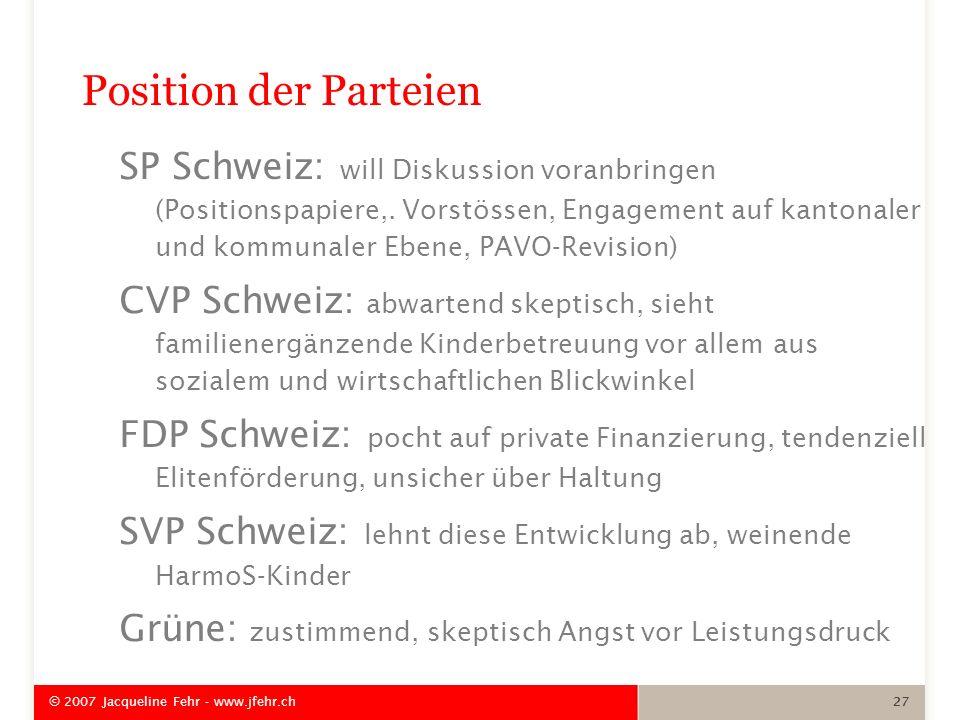 Position der Parteien SP Schweiz: will Diskussion voranbringen (Positionspapiere,. Vorstössen, Engagement auf kantonaler und kommunaler Ebene, PAVO-Re