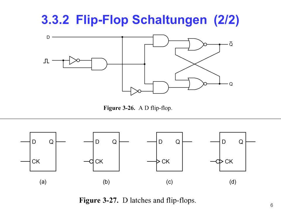 6 3.3.2 Flip-Flop Schaltungen (2/2)