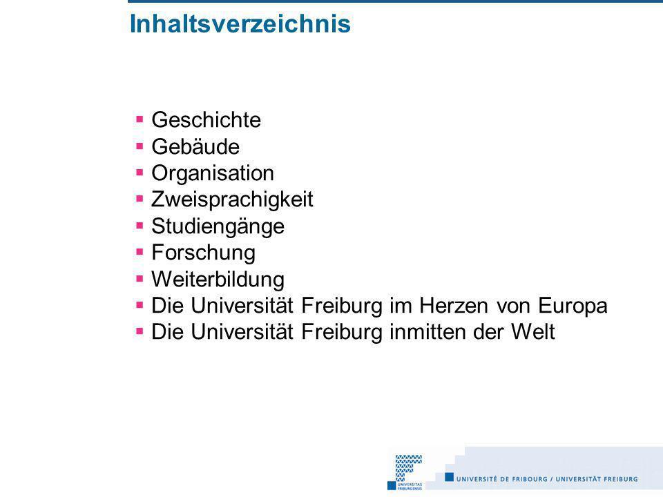 Die Universität im Herzen der Schweiz Fribourg