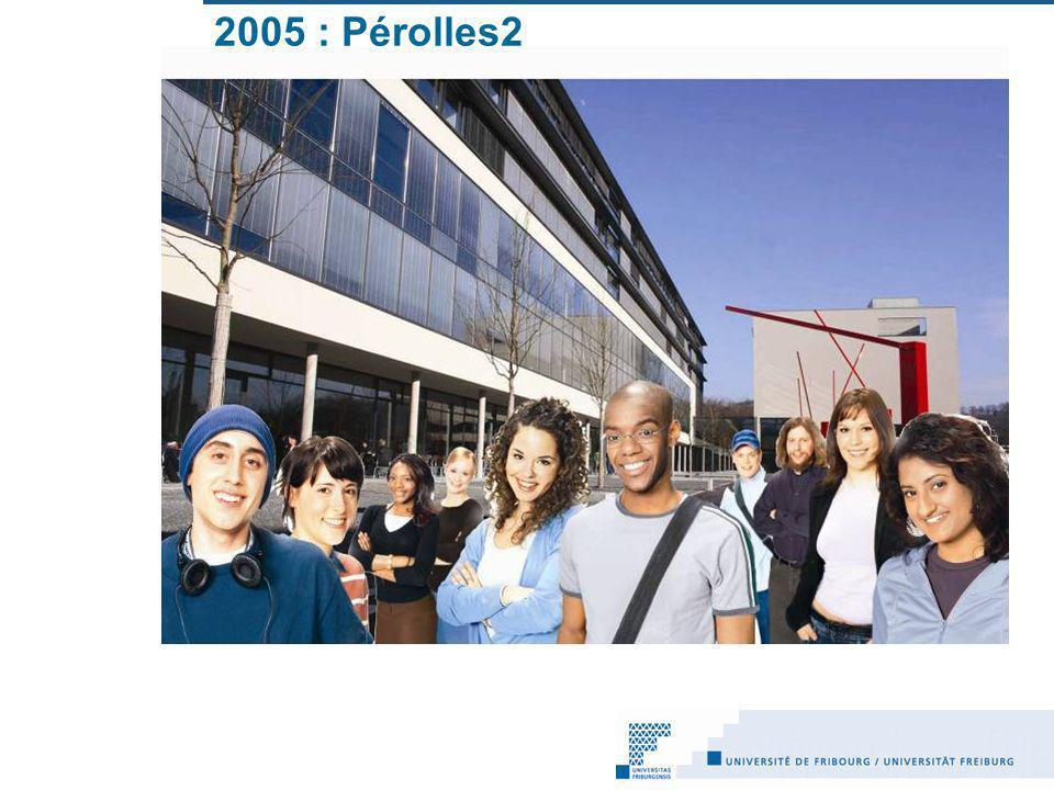 2005 : Pérolles2