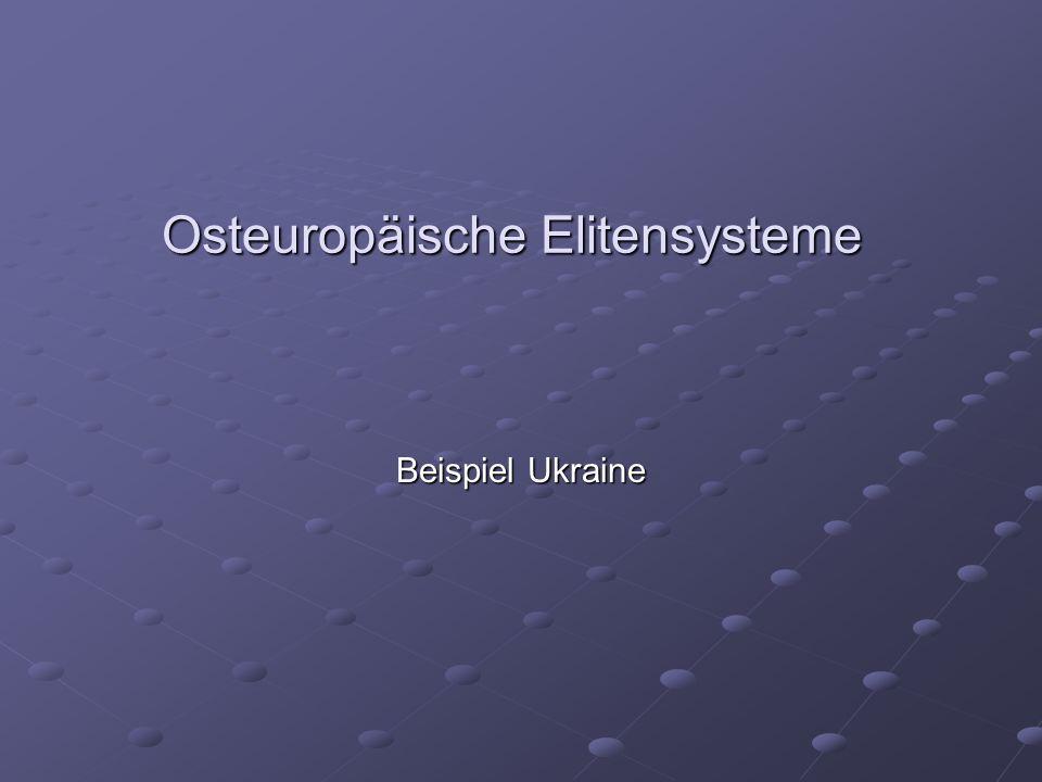 Osteuropäische Elitensysteme Beispiel Ukraine