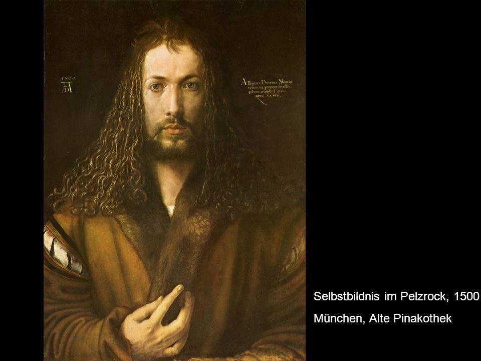 Selbstbildnis im Pelzrock, 1500 München, Alte Pinakothek