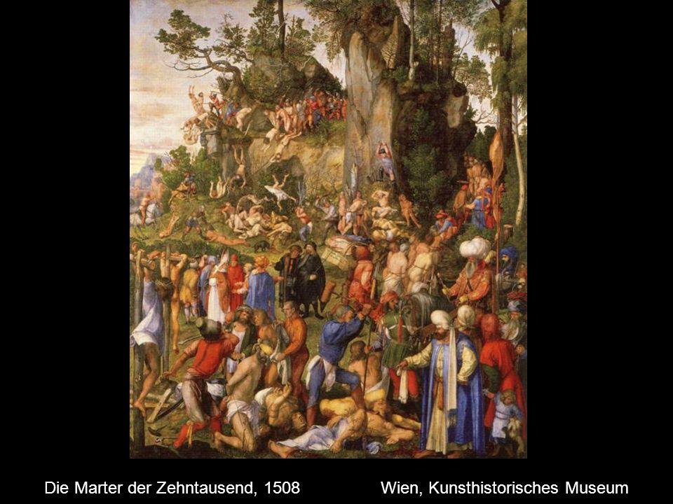 Die Marter der Zehntausend, 1508 Wien, Kunsthistorisches Museum