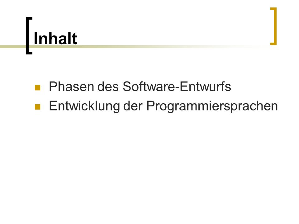 Phasen des Softwareentwurfs Definitionsphase Entwurfsphase Implementationsphase Dokumentationsphase