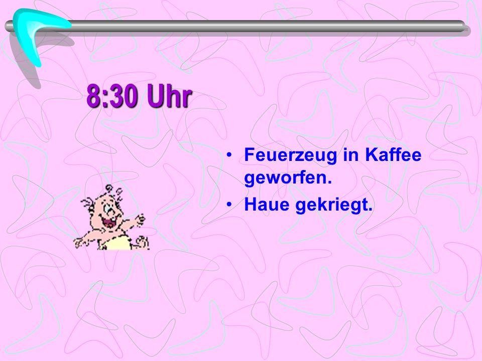 8:15 Uhr Kölnisch Wasser auf Teppich gespritzt. Riecht fein.