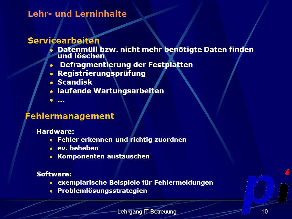 Lehrgang IT-Betreuung10 Servicearbeiten Datenmüll bzw.