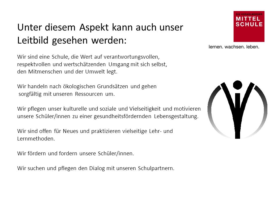 Die Vorarlberger Mittelschule vereint die guten Aspekte der Hauptschulen und der Gymnasien in sich.