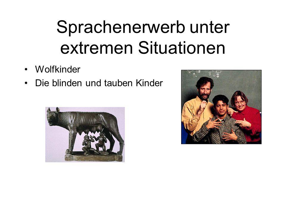 Sprachenerwerb unter extremen Situationen Wolfkinder Die blinden und tauben Kinder