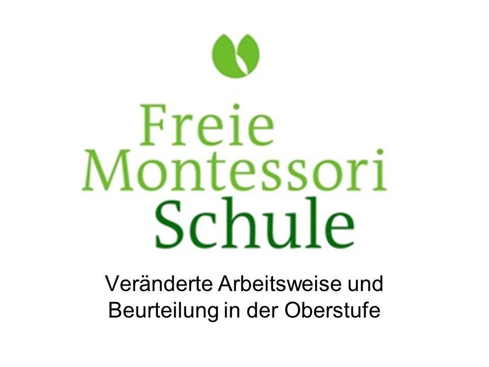 Veränderte Arbeitsweise Montessori wird sehr strukturiert Inputstunden – als Anregung für die Arbeit im Hauptfach - Fortsetzung aus der MS Freiarbeit Arbeit im Hauptfach mit Arbeitsplänen
