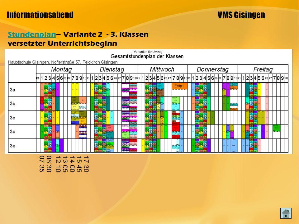 Informationsabend VMS Gisingen StundenplanStundenplan– Variante 2 - 3.