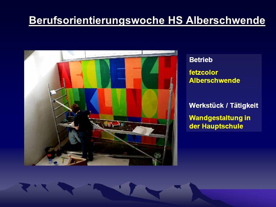 Berufsorientierungswoche HS Alberschwende Betrieb fetzcolor Alberschwende Werkstück / Tätigkeit Wandgestaltung in der Hauptschule