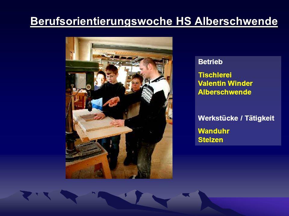 Berufsorientierungswoche HS Alberschwende Betrieb Tischlerei Valentin Winder Alberschwende Werkstücke / Tätigkeit Wanduhr Stelzen