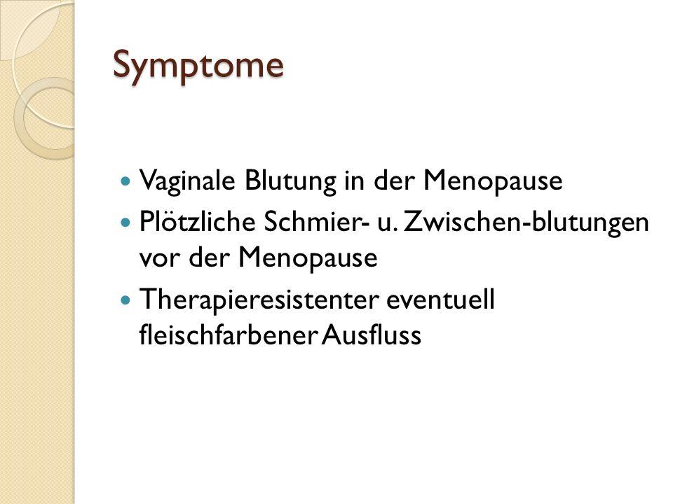 Korpuskarzinom Meist im Alter von 55-60 Jahren Langer Östrogeneinfluss Kinderlosigkeit Korpuskarzinom-Syndrom = Hypertonie + Adipositas + Diabetes mel