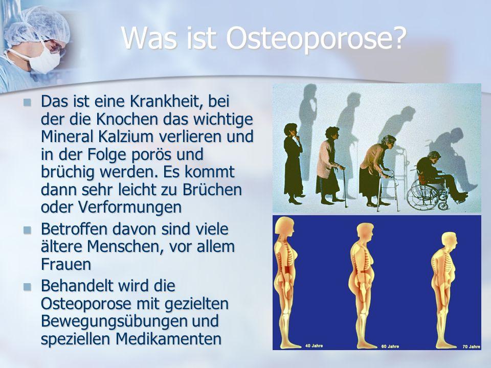 Was ist Osteoporose.