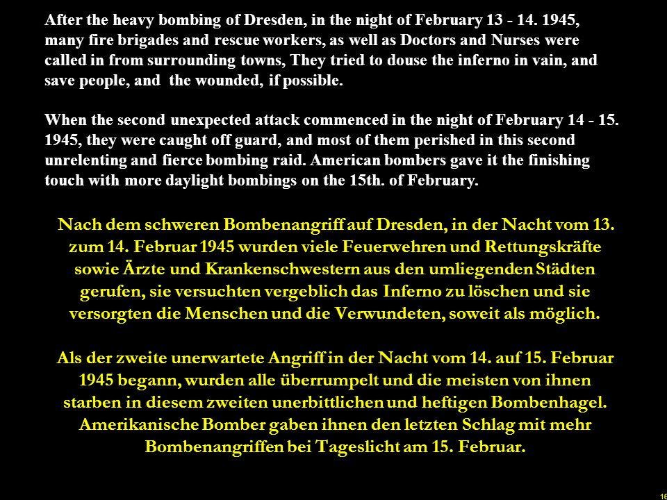 15 The glow of incendiary bombs being dropped on Dresden Das Glühen von Brandbomben die auf Dresden gefallen sind u