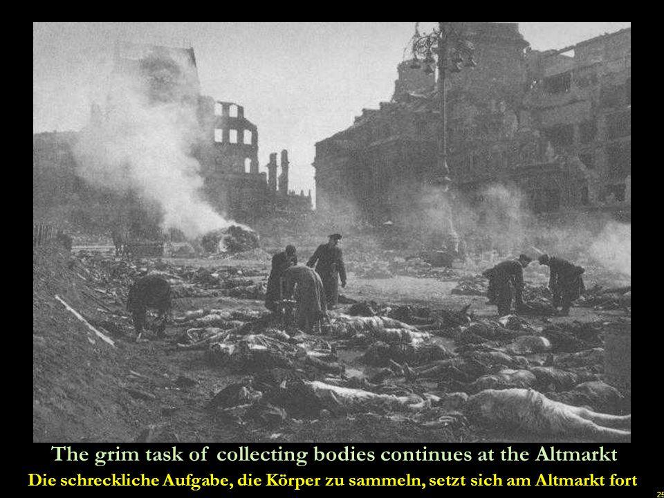 24 Corpses are being burned, to avoid typhoid and other diseases Die Leichen wurden verbrannt, um Typhus und andere Krankheiten zu vermeiden u