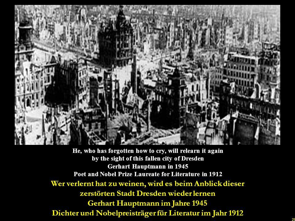 27 Dresden burned for 7 days. Smoke is still lingering over what is left Dresden brannte 7 Tage lang. Der Rauch hielt sich noch, über dem was übrig bl