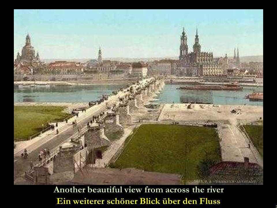 2 Dresden around 1900. Often called the Florence on the river Elbe Dresden um 1900. Oft das Florenz an der Elbe genannt uu