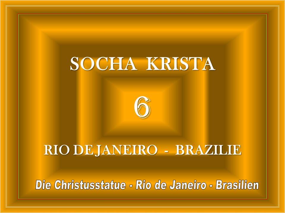 6 SOCHA KRISTA RIO DE JANEIRO - BRAZILIE