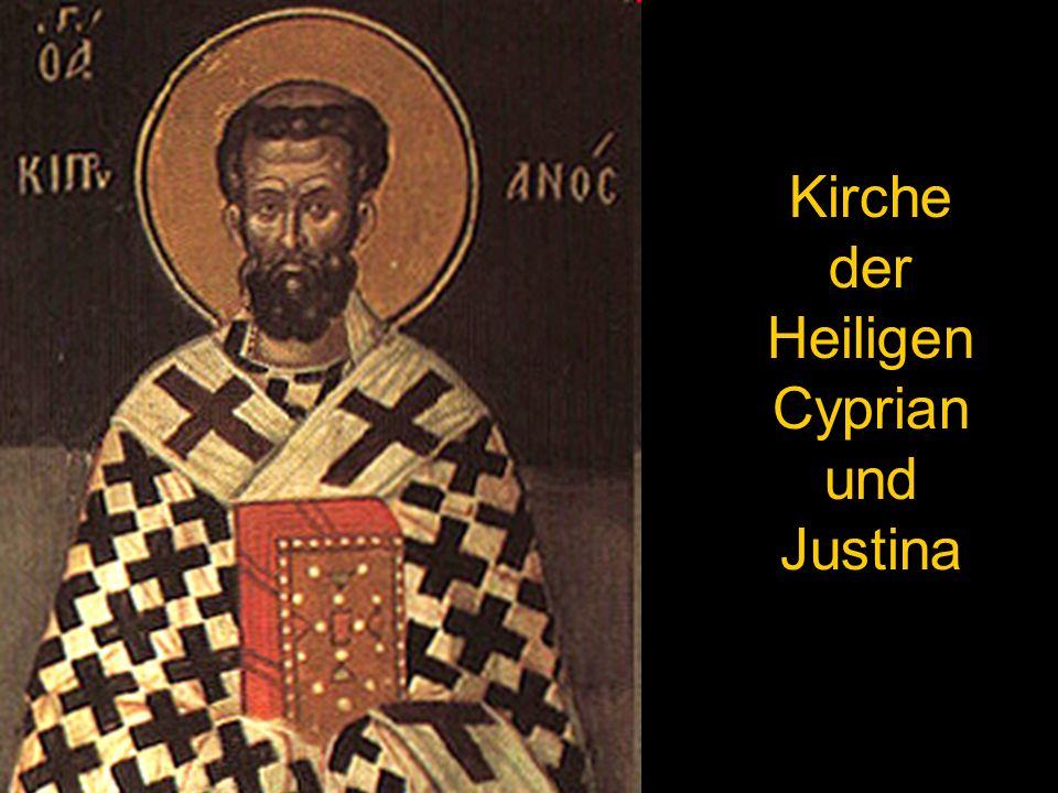 Kirche der Heiligen Cyprian und Justina