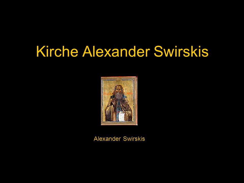 Kirche Alexander Swirskis Alexander Swirskis
