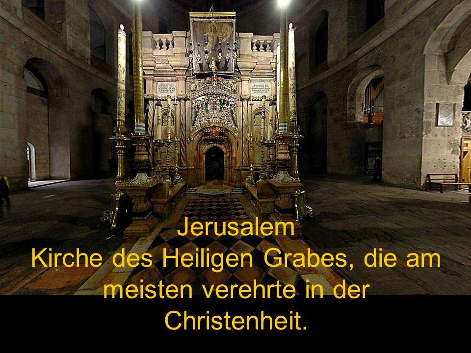 Jerusalem Kirche des Heiligen Grabes, die am meisten verehrte in der Christenheit.