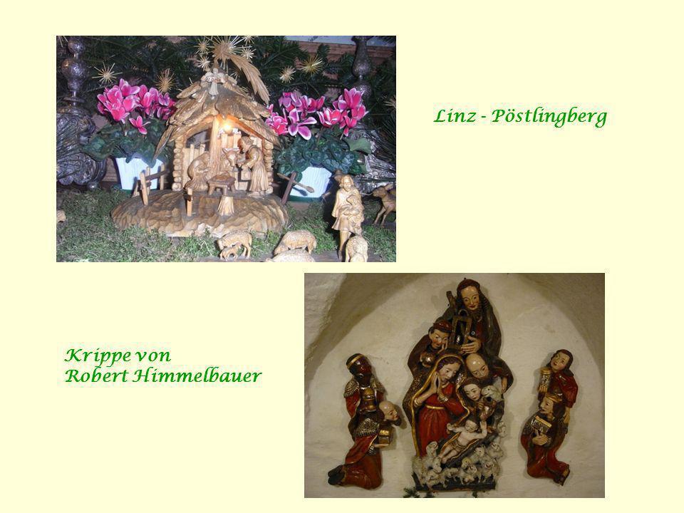 Linz - Pöstlingberg Krippe von Robert Himmelbauer