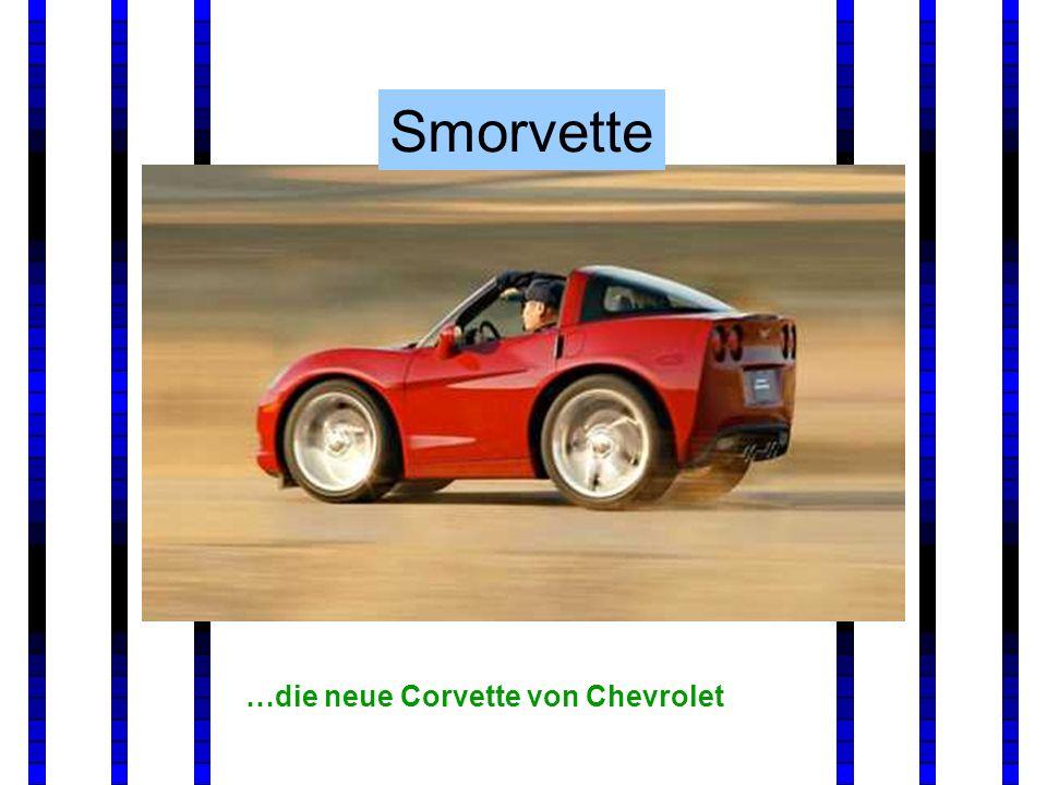 …die neue Corvette von Chevrolet Smorvette